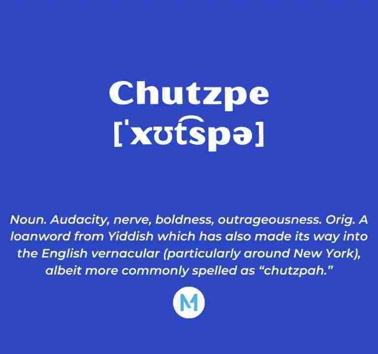 <i>Word of the Week:</i> Chutzpe [ˈxʊt͡spə]