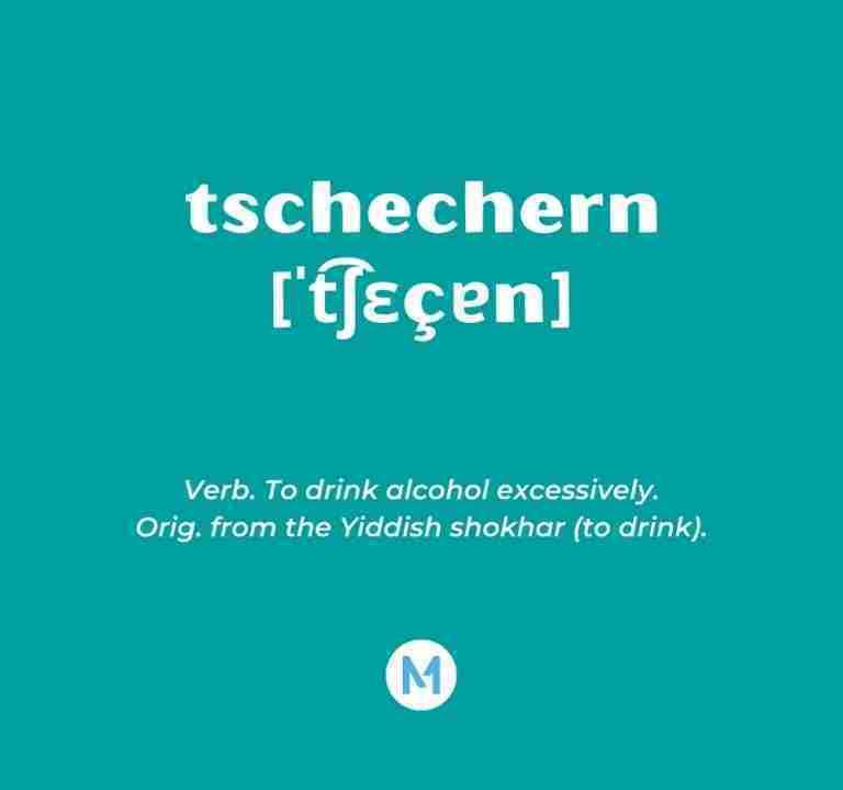 <i>Word of the Week:</i> tschechern [ˈt͡ʃɛçɐn]