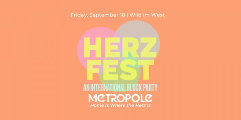 Herz Fest – An International Block Party